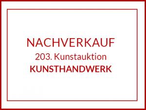Nachverkauf der 203. Kunstauktion KUNSTHANDWERK